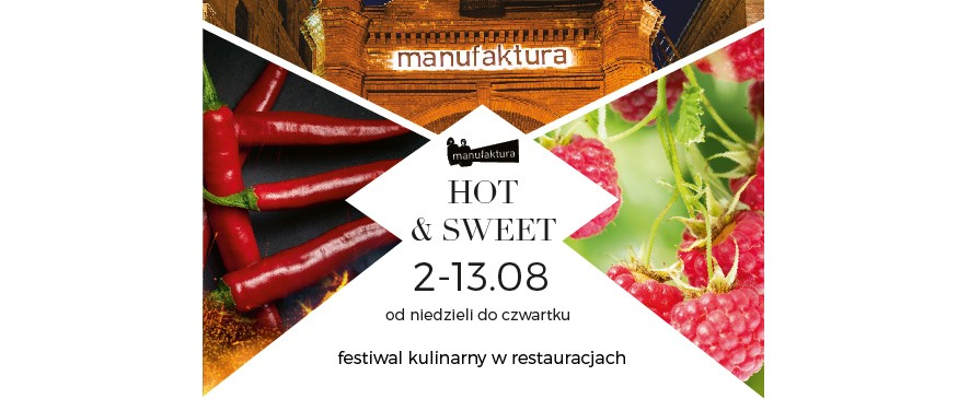HOT & SWEET Festiwal Kulinarny