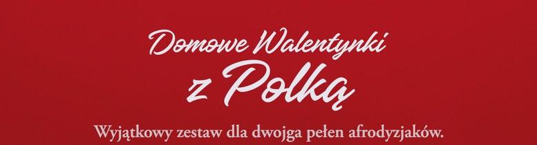 Domowe Walentynki z Polką